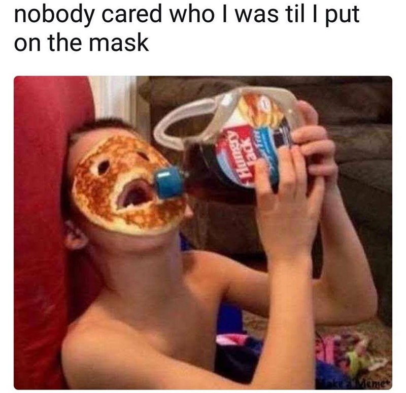 Junk food - nobody cared who I was til I put on the mask eme Hungry Tack