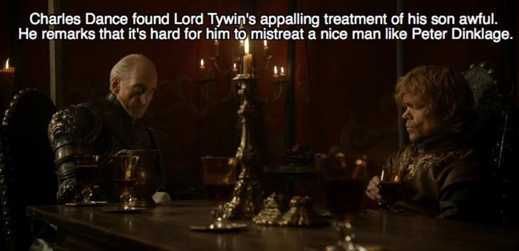 Games - Charles Dance found Lord Tywin's appalling treatment of his son awful. He remarks that it's hard for him to mistreat a nice man like Peter Dinklage.