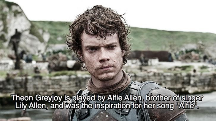 """Human - Theon Greyjoy is played by Alfie Allen, brother of singer Lily Allen, and wasithe inspiration tor her song """"Alfie"""