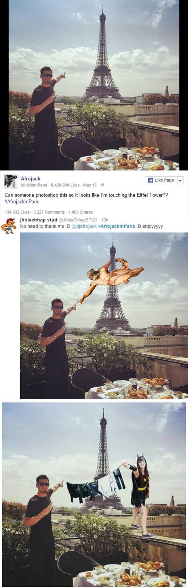 Photograph - Afrojack f Like Page Musician/Band 8,428,990 Likes May 13 Can someone photoshop this so it looks like I'm touching the Eiffel Tower?? #AfrojacklnParis 134,032 Likes 3,227 Comments 1,005 Shares jholachhap stud @JholaChhapSTUD 10h No need to thank me :D @djafrojack #AfrojacklnParis D enjoyyyyy D