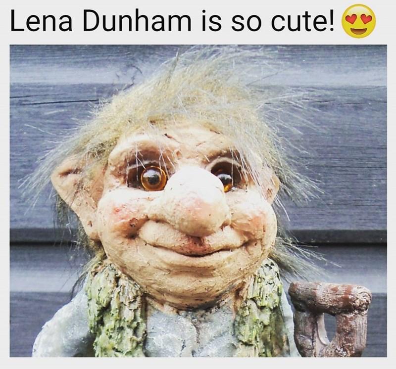 Funny meme about lena dunham looking like a troll.