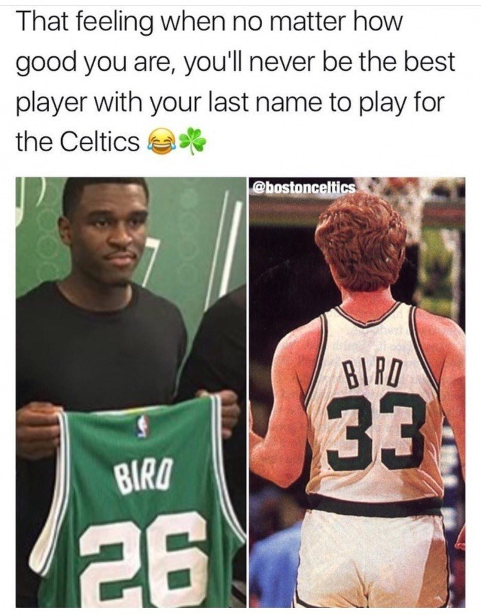 Meme about someone with last name Bird on the Celtics that will never be as good as Larry Bird.