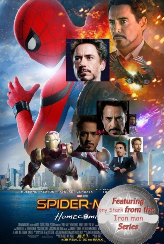Movie - MHAEL KEATON FAVREAU ZENDAYA JON WITH MARIS TO HOLLAND MASUNS SPIDER-N Featuring ony Stark from fhe Iron man Series HomECBm I RGJULY 7 IN 30 REAL D 3D AND IMAX AM