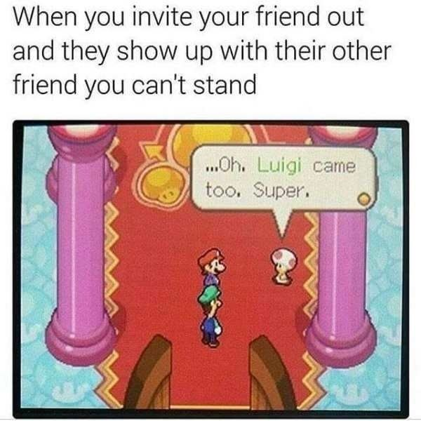 funny meme about life hanging out with someone you don't like with pic from Mario Bros game