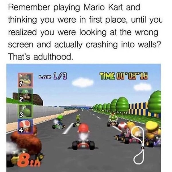 funny meme about life as an adult being like sucking at video games