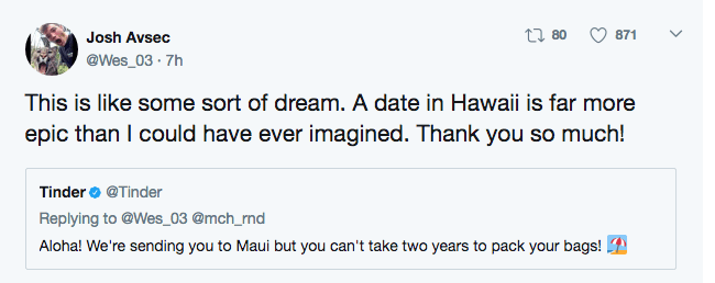 Josh is psyched about getting to go to Hawaii for a date.