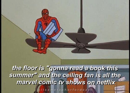 Funny meme with Spider-Man about doing nothing with your summer except watching Marvel shows on Netflix.