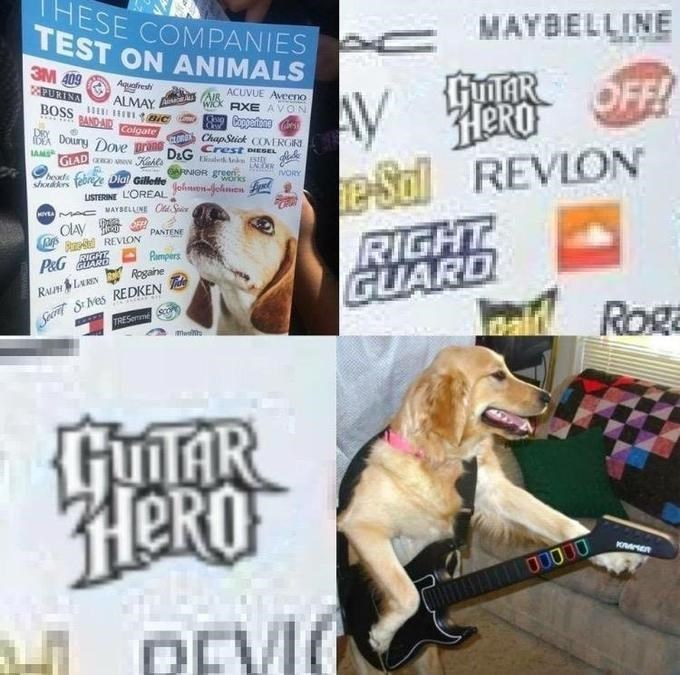 Dank meme of Guitar Hero being one of the brands that that test on animals and pic of golden retriever dog playing guitar hero