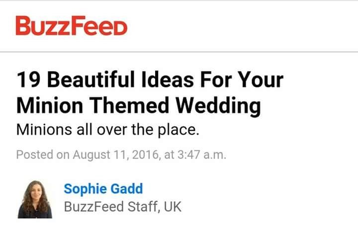 Minion Wedding themes from Buzz feed are a bit cringeworthy concept