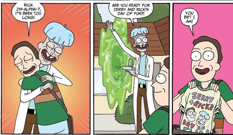 Cartoon - ARE YOU READY FOR JERRY AND RICK'S DAY OF FUN?! RICK J1q-ALPHA-7 ITS BEEN TOO LONG! YOU BET I AM! We SERRY RICKS