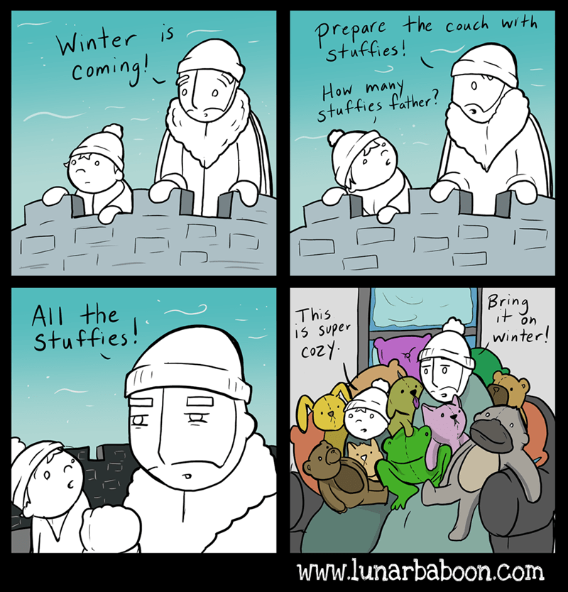 Cartoon - Winter is Coming! Prepare the couch with stuffies! How many stuffies father? All the Stuffies! Bring This 5 SUper cozy on Winter! www.lunarbaboon.com (0 Лы