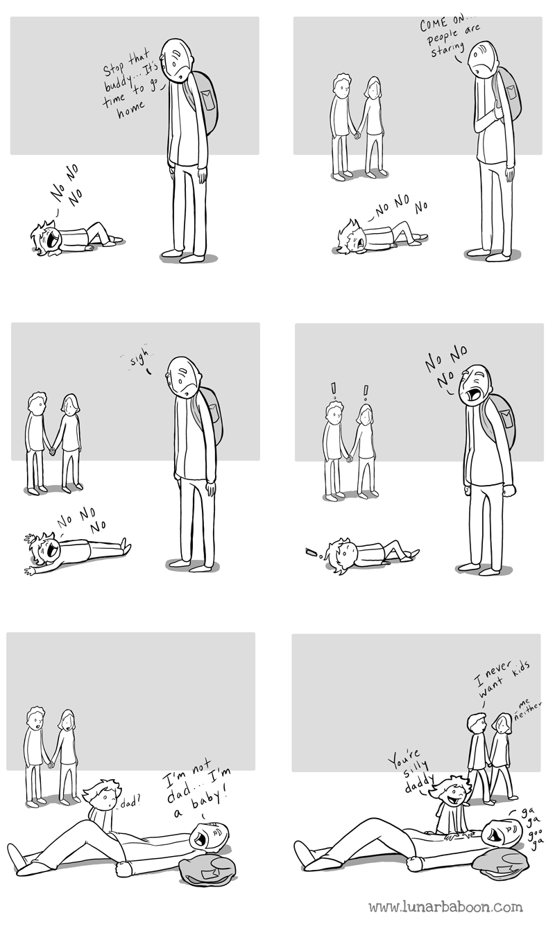 White - Stop that buddy.. Hs time to go home COME ON People are staring No No No No NO NO No No NO No I'm not dad.. I'm baby! dad I never want kids a You're silly me neithe www.lunarbaboon.com