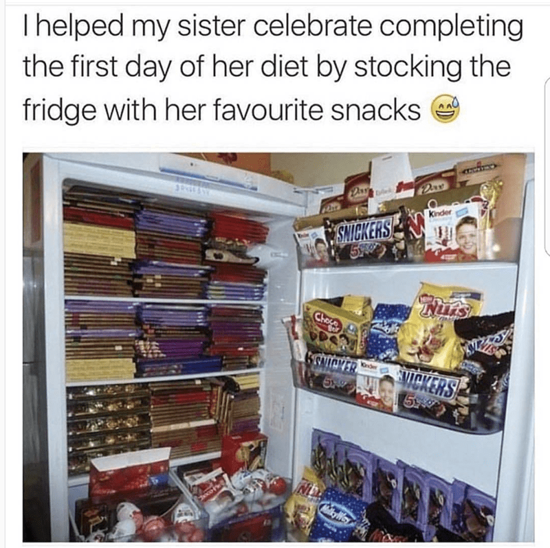 Product - Thelped my sister celebrate completing the first day of her diet by stocking the fridge with her favourite snacks Dax Kinder SNICKERS Nurs Choce SNICKER MICKERS 590 Onder