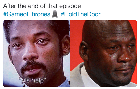 """Face - After the end of that episode #GameofThrones #HoldTheDoor """"pls help"""""""