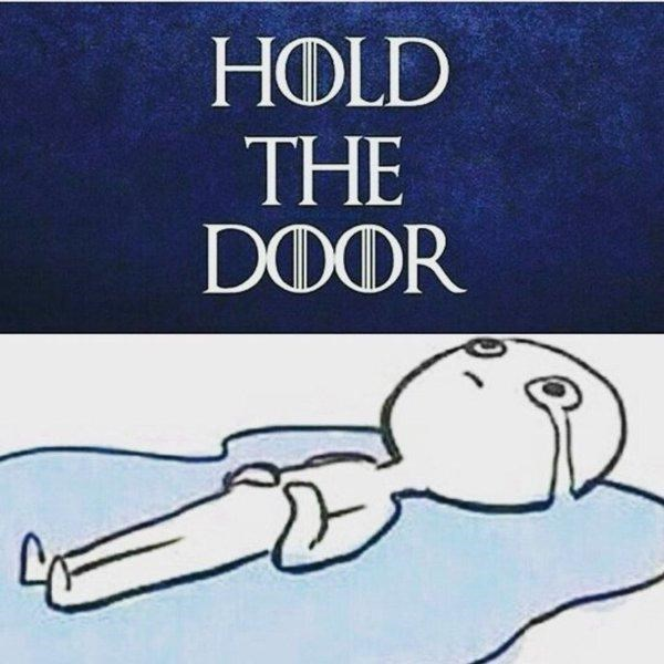 Text - HOLD THE DOOR