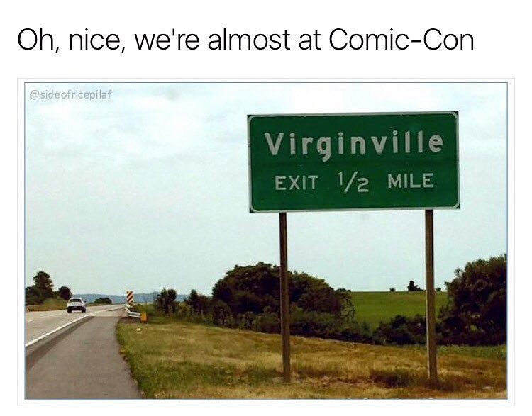 Joke that comic con is taking place at Virginville