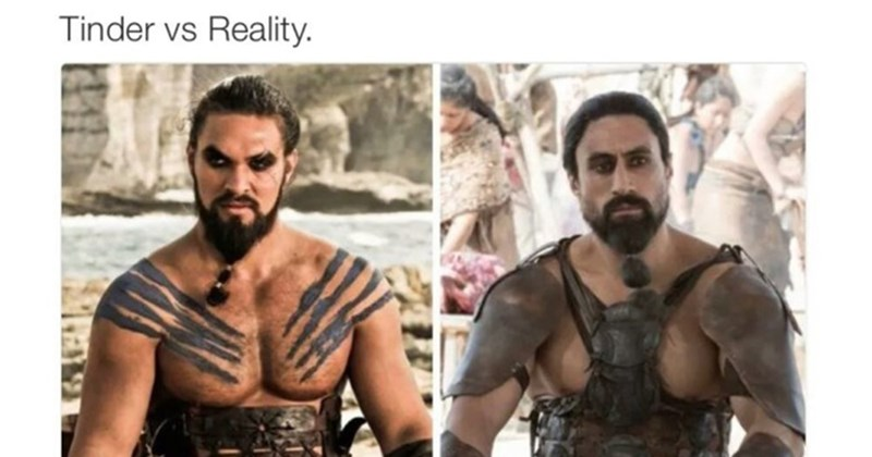 Game of Thrones meme of Dothraki king and someone dressed up as on in Cosplay and caption Tinder VS Reality