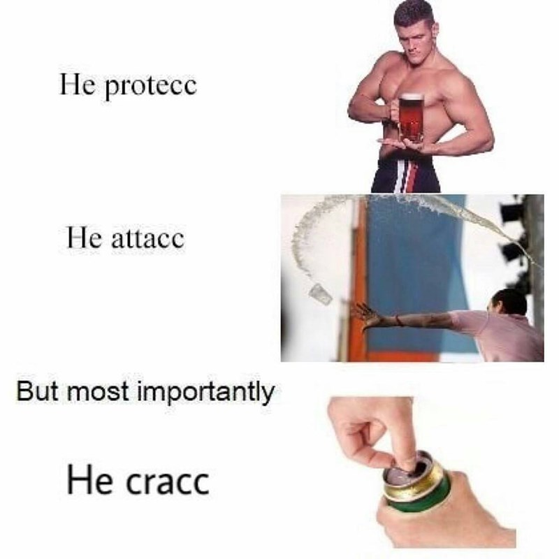 cool meme about cracking a cold one open with the boys.