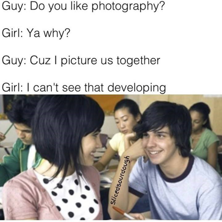 Funny meme using photography for pickup lines.