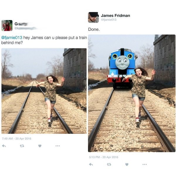 Transport - James Fridman @fjamie013 G Done. @fjamie013 hey James can u please put a train behind me? 7:49 AM-20 Apr 2016 t3 5:13 PM-20 Apr 2016
