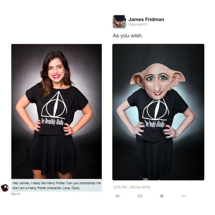 Black - James Fridman @fjamie013 As you wish. le Deathly Halle Hey James, I really like Harry Potter. Can you photoshop me 6:05 PM-28 Dec 2016 like I am a Harry Potter character. Love, Oykü. Dec 24 7