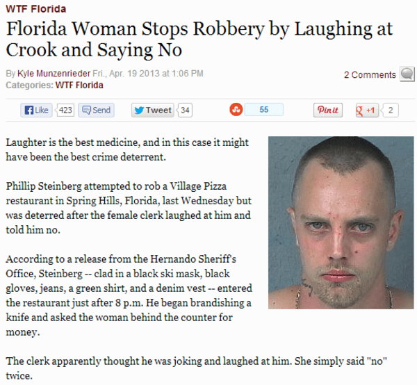 Florida man tries to rob a woman's home but she laughs so he runs off