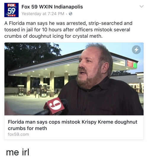 Florida man arrested after cops thought doughnut crumbs were crystal meth