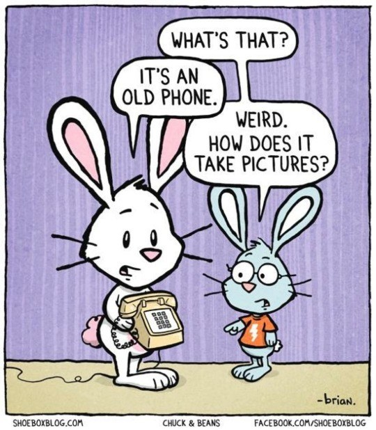 Cartoon - WHAT'S THAT? IT'S AN OLD PHONE WEIRD HOW DOES IT TAKE PICTURES? -brian. SHOEBOXBLOG.COM CHUCK & BEANS FACEBOOK.COM/SHOEBOXBLOG