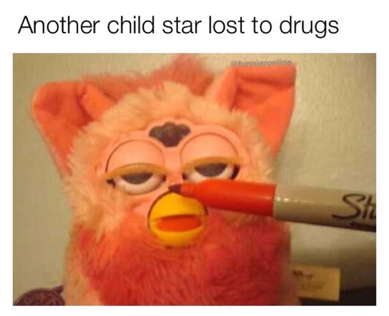 Funny meme about Furby turning to drugs.