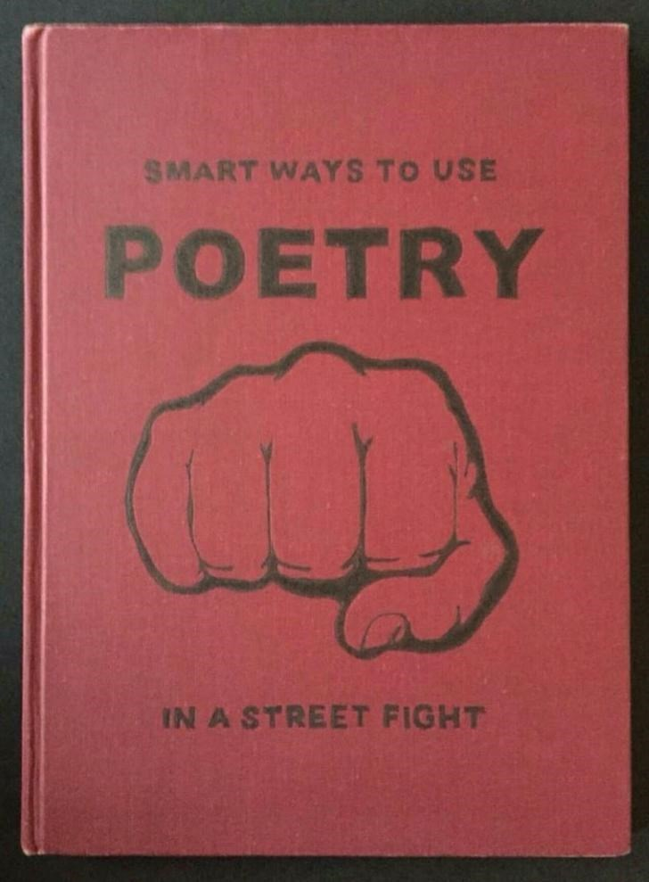 Text - SMART WAYS TO USE POETRY IN A STREET FIGHT