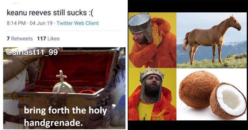 Memes from 'Monty Python and the Holy Grail'