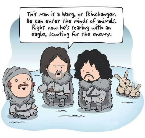 Cartoon - This man is a Warg, or Skinchanger. He can enter the minds of animals. Right now he's soaring with an eagle, scovting For the enemy.