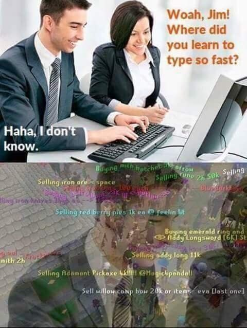 dank meme about where we learned to type so fast