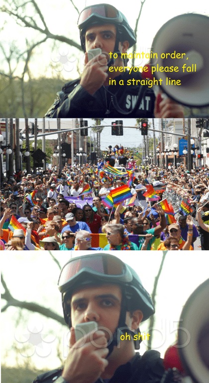 Dank meme of officer telling everyone to form a straight line but it is the gay parade.