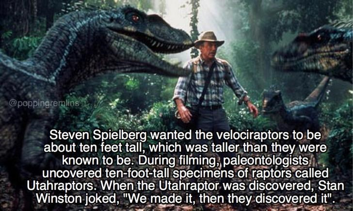 Meme about how Steven Spielberg wanted the velociraptors to be 10 feet tall and they discovered Utahraptors which matched that description, but only after they were in the film