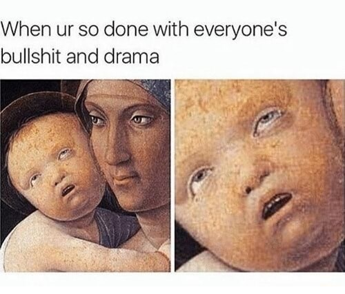 Funny classical painting meme about everyone's drama
