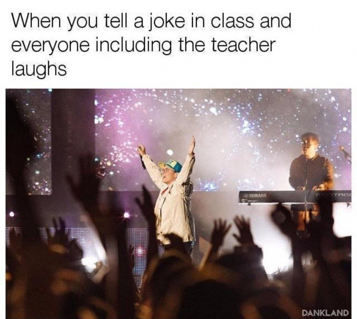 Dank meme of how it feels when you crack a joke in class and everyone including the teacher laughs, pic of fan on stage with rockstar.