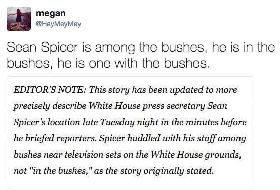 Tweet by Megan about Sean Spicer hiding in the bushes