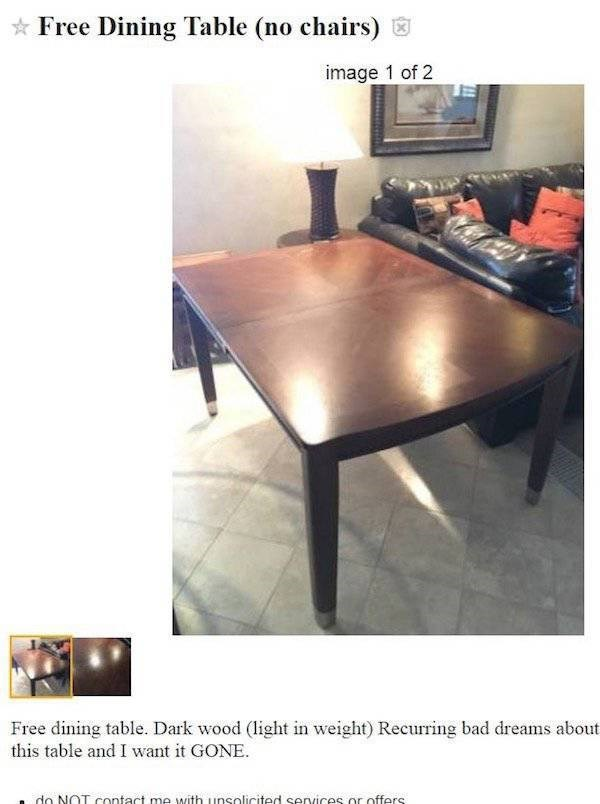 Funny Craigslist post of a free Dining Table because of recurring bad dreams.
