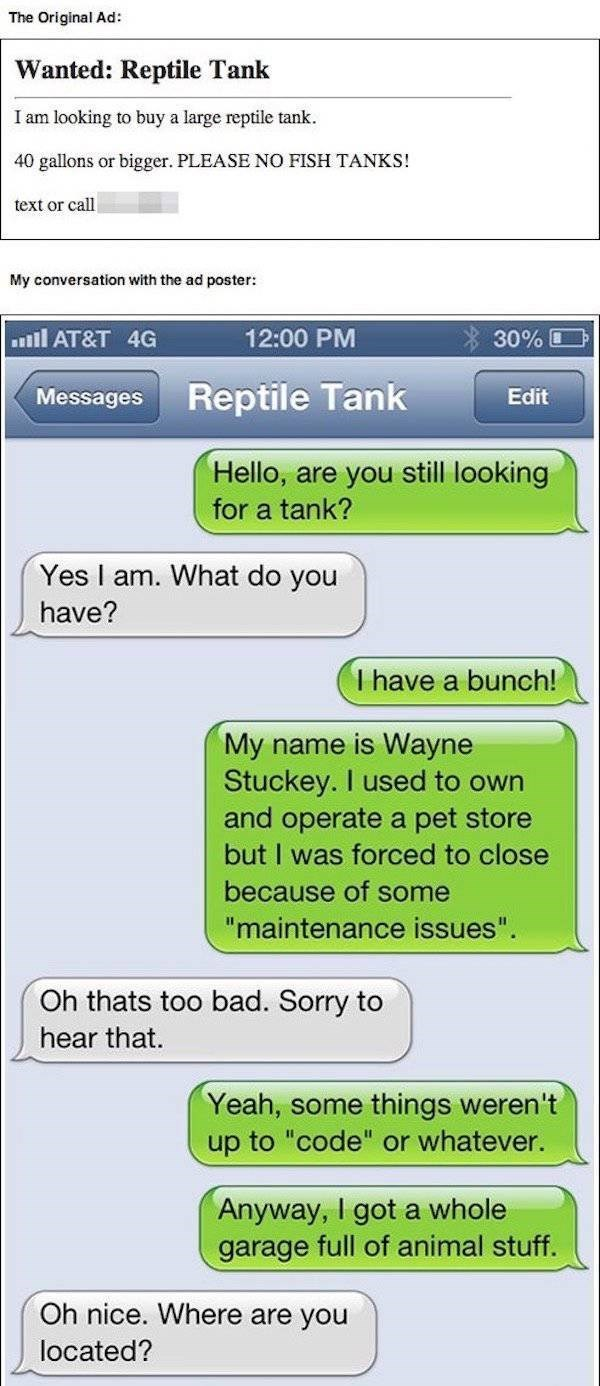 Craigslist ad for Reptile Tank, Specifies he doesn't want a fish tank, man from
