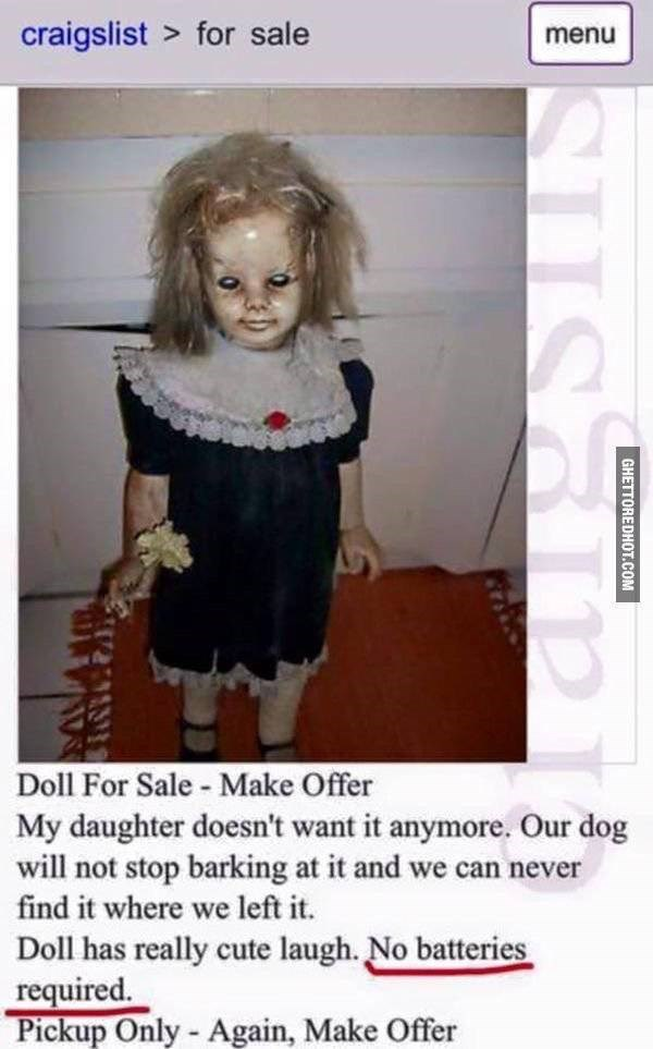 Prank Craigslist listing for a scary looking doll that doesn't even have batteries and lights up like it does.