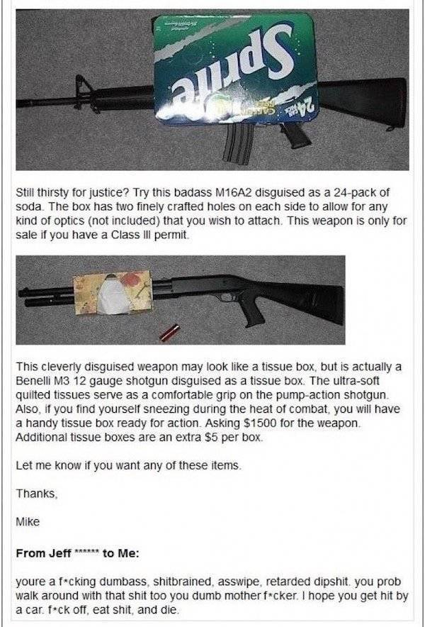 Craigslist disguised weapon of M-16 in a box of sprite or 12 gauge shotgun in a tissue box