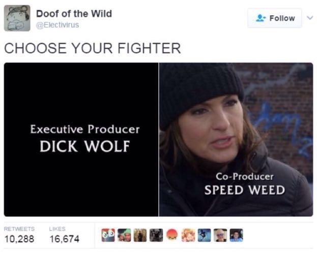 Law and Order meme about choose your fighter between Dick Wolf or Speed Weed, the shows producers.