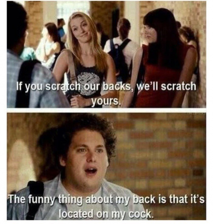 Screen Meme from SuperBad about where Jonah Hill's back is located.