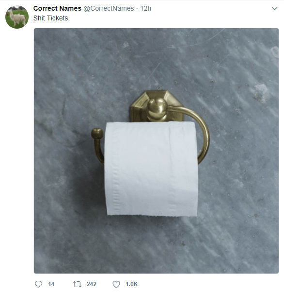 Toilet roll holder - Correct Names @CorrectNames 12h Shit Tickets tl 242 14 1.0K