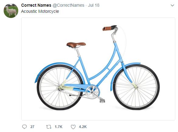 Bicycle wheel - Correct Names @CorrectNames Jul 18 Acoustic Motorcycle tl 1.7K 27 4.2K