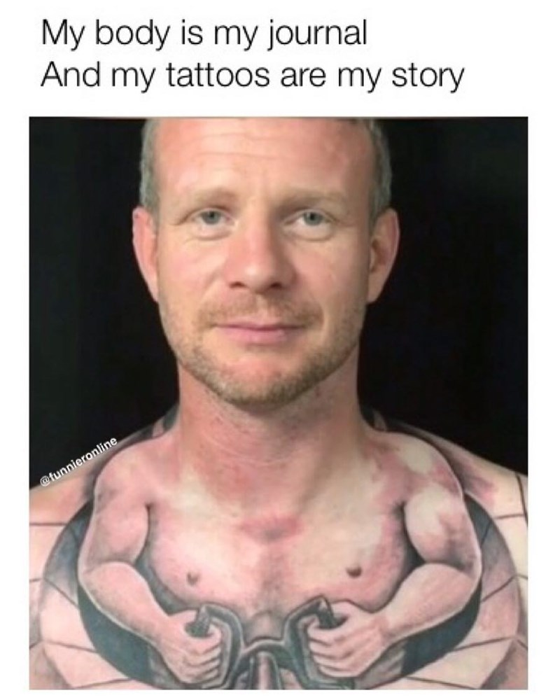 Funny meme with a terrible tattoo.