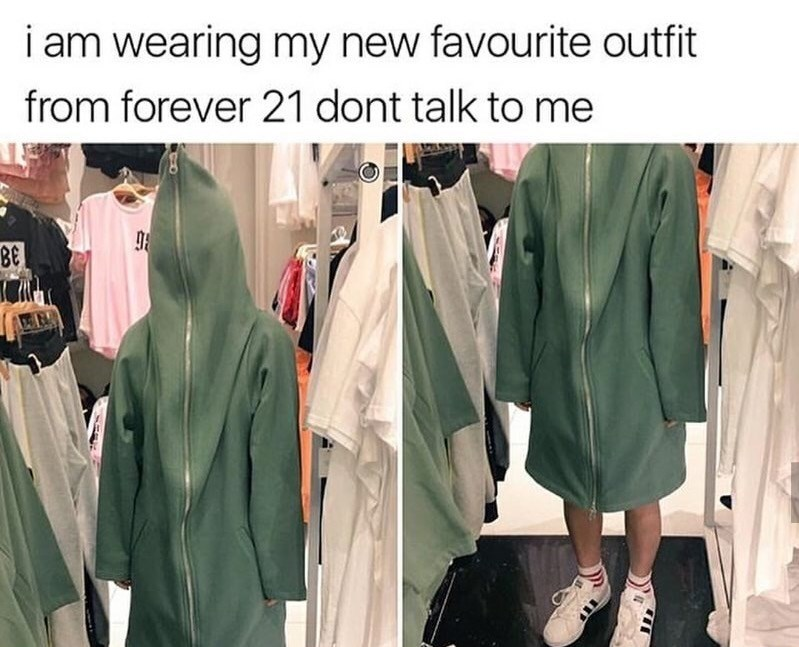 forever 21 outfit that basically lets you zip up and shut out everything around you.
