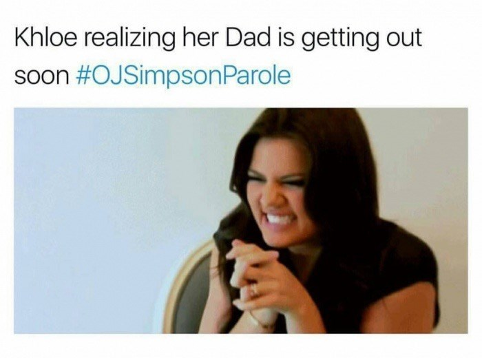 Khloe realizing her Dad is getting out soon