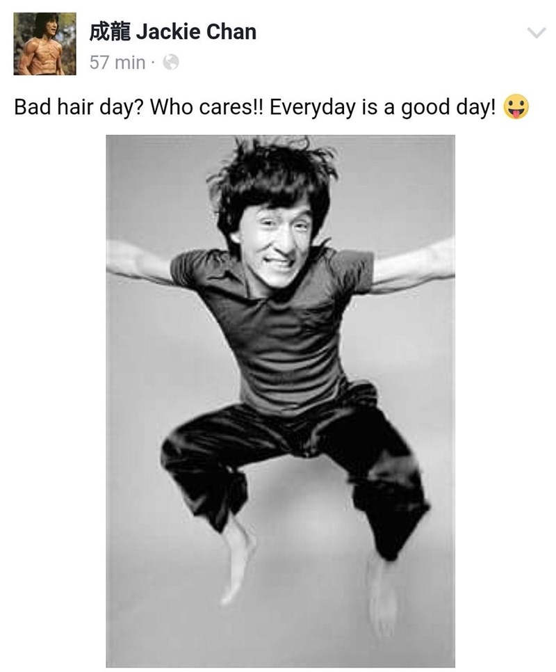 Jackie Chan meme about no day is a bad hair day